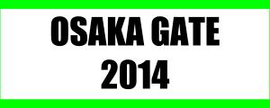 OSAKA GATE 2014